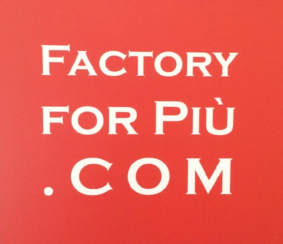 Factory for piú